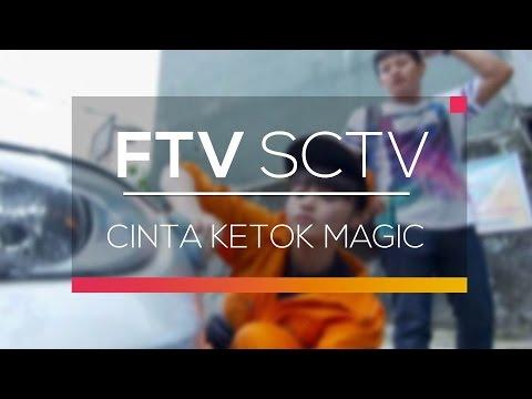 FTV SCTV - Cinta Ketok Magic