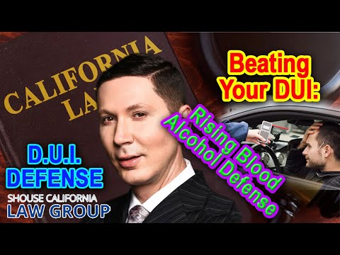 Beating Your DUI: Rising Blood Alcohol Defense