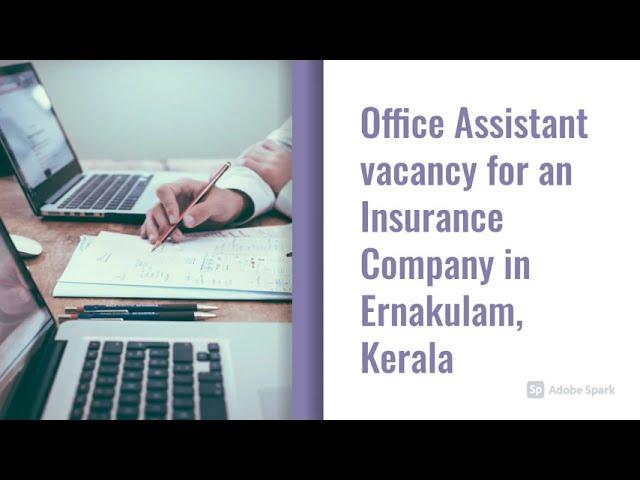 Office Assistant Job Vacancy | Ernakulam Job Vacancy | Insurance Company Job Vacancy