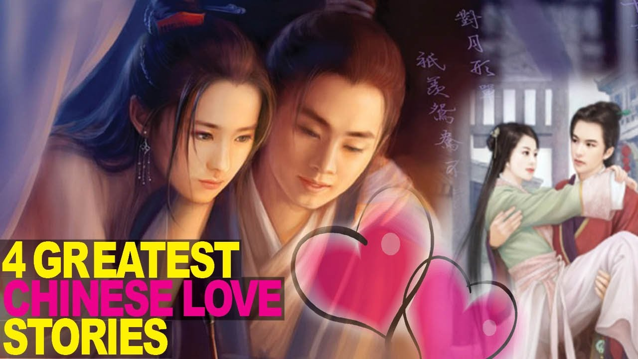 Download 4 GREATEST Chinese Love Stories Ever Told