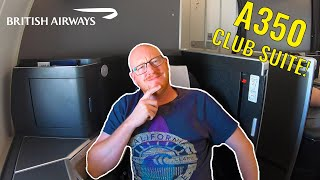 British Airways A350 Club Suite: An HONEST review!