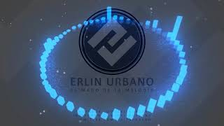 Instrumental Beat de Reggaeton PERREO Musicólogo 2018 (Prod. Erlin Urbano) Free / Gratis