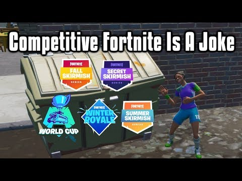 Competitive Fortnite Is A Joke - The Story Of Fortnite ESports