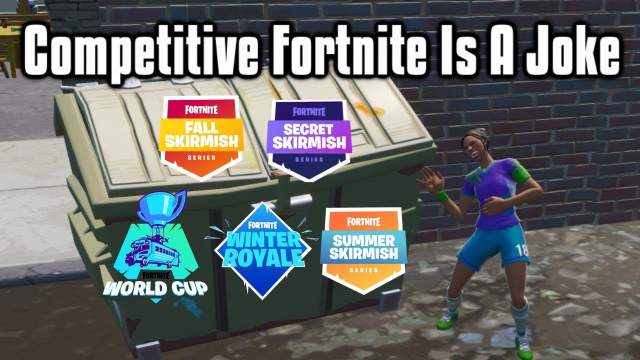 Competitive Fortnite Is A Joke - The Story of Fortnite eSports