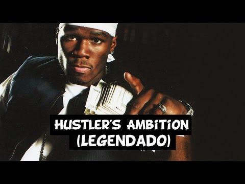 50 Cent - Hustler's Ambition [Legendado] HD