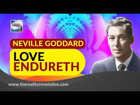Neville Goddard Love Endureth