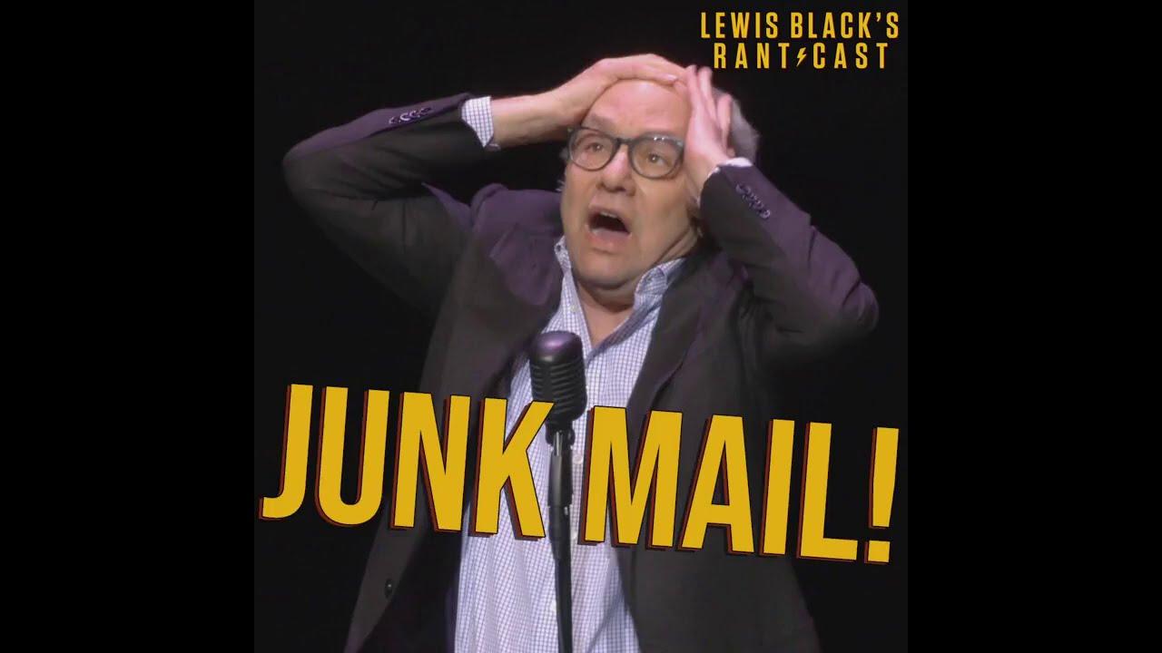 Lewis Black's Rantcast - Junk Mail!