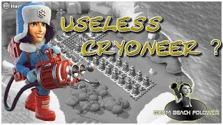 Boom Beach Useless Cryoneer ?