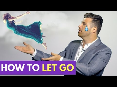 How to let someone go when you love them