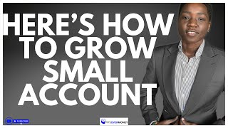 Easy Way to GROW SMALL FOREX Account for Newbies 2018