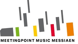 Meetingpoint Music Messiaen e.V.