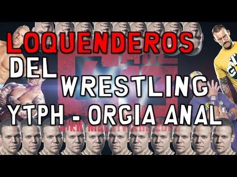 ►YTPH-  Los Loquenderos del Wrestling le causan dolores anales a AustinRivera en una Orgía gay #1