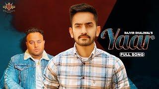 Yaar Rajvir Dhaliwal Free MP3 Song Download 320 Kbps