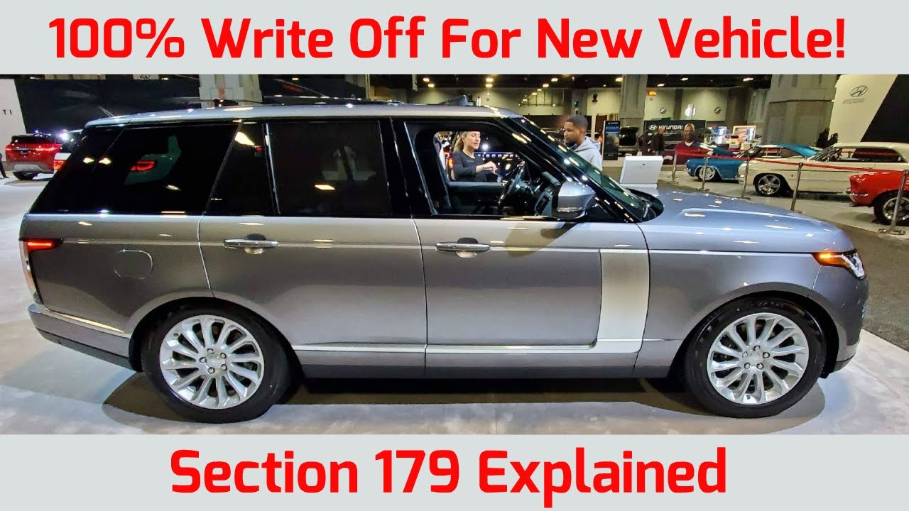 STOP Dont Buy a Vehicle Until You Watch This! 11 Ways to Write off the FULL  Cost Under Section 11.