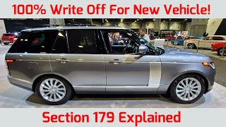 STOP Dont Buy a Vehicle Until You Watch This! 3 Ways to Write off the FULL Cost Under Section 179.