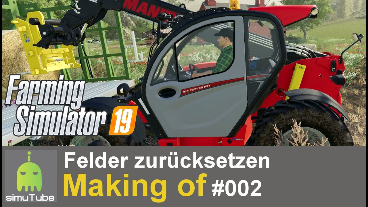 Ls19 Making Of Felder Zurucksetzen 02 Gameplay German Hd Youtube