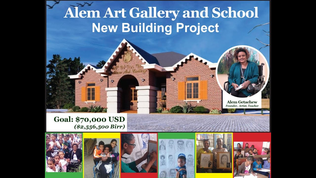 Alem Getachew New Building Project Fundraiser 2021