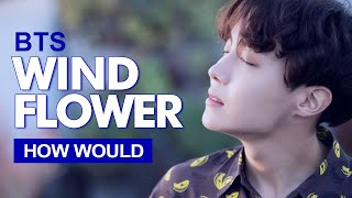 """Gambar cover How Would BTS Sing MAMAMOO """" WIND FLOWER """" (Male Version) Line Distribution"""