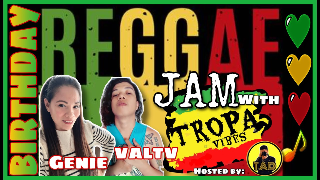 LIVE! REGGAE NIGHT JAM with VALTV SHOW & TROPA VIBES | GENIE BRAUN BIRTHDAY BASH