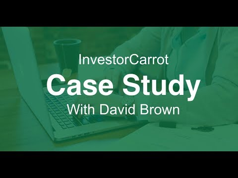 Getting Real Estate Investing Leads Online - InvestorCarrot Case Study David Brown