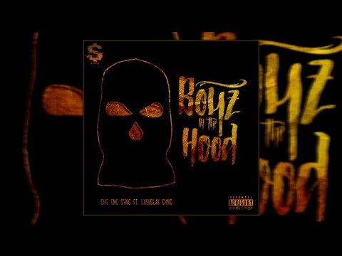 Xso G'Boy - Boyz N The Hood Ft. LashClak Gvng