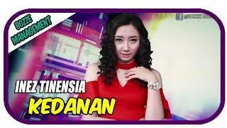 Download Inez Tinensia - Kedanan [Official Music Video] House Ver