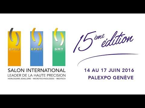 Salon EPHJ EPMT SMT 2016 à Palexpo - Genève