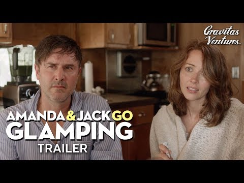 Amanda & Jack Go Glamping I Amy Acker | David Arquette | Trailer