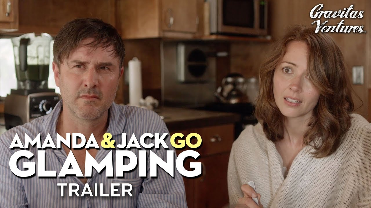 Amanda & Jack Go Glamping I Amy Acker   David Arquette   Trailer