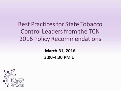 Best Practices for State Tobacco Control Leaders from the TCN 2016 Policy Recommendations