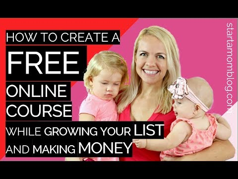 How To Create A Free Online Course And Make Money while Growing your Email List