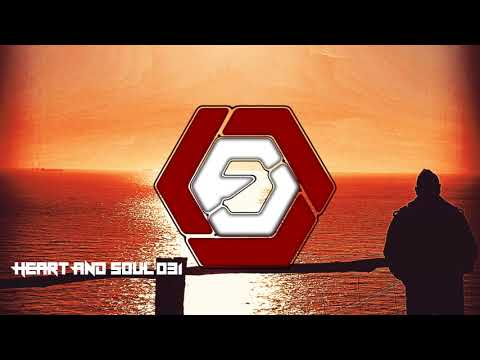 Heart And Soul 031 | Best Liquid / Drum And Bass Mix FEBRUARY 2018