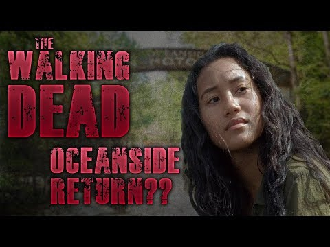Possible Oceanside Return??? Walking Dead S8 News