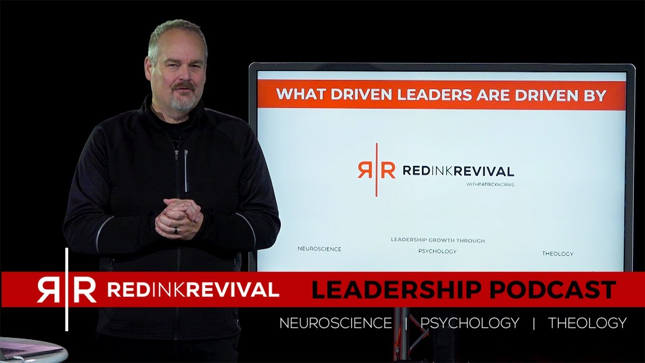 05. THE BONUS - Patrick Norris - What Driven Leaders are Driven By