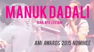 Manuk Dadali | Nominasi AMI AWARDS by. Diah Ayu Lestari Mp3