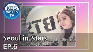 Seoul in-Stars | 서울 인스타 EP.6 [SUB : ENG, CHN / 2018.12.07]