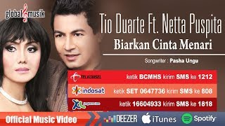 Tio Duarte Ft. Netty Puspita  - Biarkan Cinta Menari (Official Music Video)