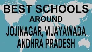 Best Schools around Jojinagar, Vijayawada, Andhra Pradesh   CBSE, Govt, Private | Edu Vision