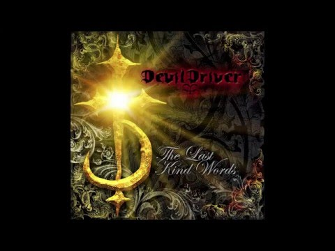 DevilDriver - The Last Kind Words [Full Album]