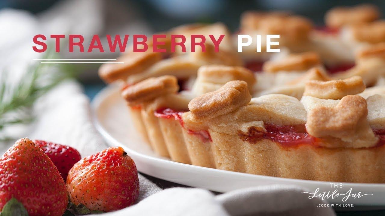 Strawberry Pie vegan recipe – Công thức bánh Pie Dâu thuần chay | The Little Jar