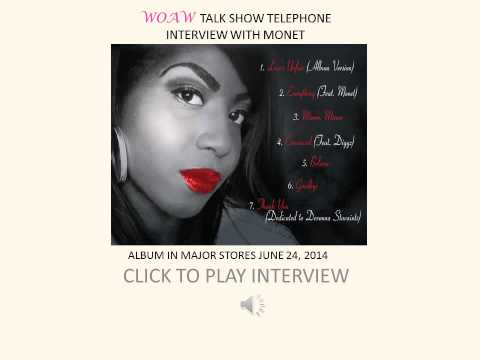 PHONE INTERVIEW WITH MONET