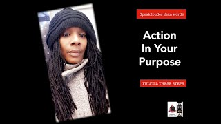 Action in your Purpose