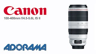 Canon EF 100-400mm f/4.5-5.6L IS II USM: Product Overview with Marcin Lewandowski