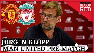 Jurgen Klopp full pre-match press conference | Man United v Liverpool