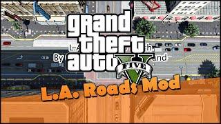 L a  roads