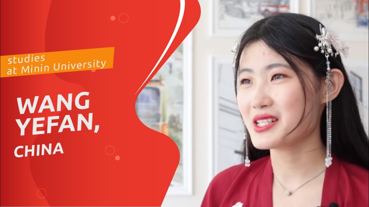 Wang Yefan (China) about studying at Minin University
