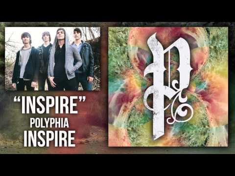 Polyphia | Inspire (Official Audio)