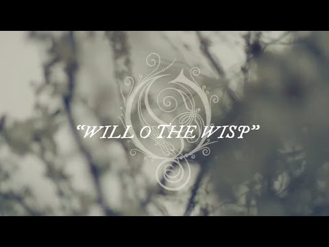 OPETH - Will O The Wisp (OFFICIAL LYRIC VIDEO)