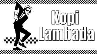 Download lagu Kopi lambada