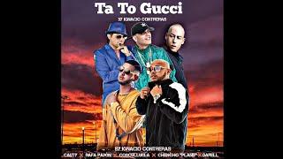 Plan B ❌ Cosculluela ❌ Darell ❌ Cauty ❌ Rafa Pabón - Ta To Gucci